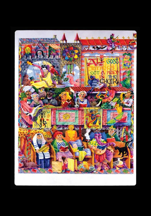 Holy Card - All God's Critters Got a Place in the Choir by M. McGrath