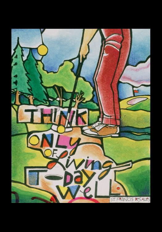 Holy Card - Golfer: Think Only of Living Today Well by M. McGrath