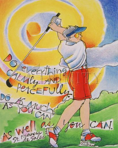Golfer: Do Everything Calmly by Br. Mickey McGrath, OSFS