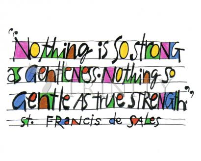 Nothing Is So Strong As Gentleness by Br. Mickey McGrath, OSFS