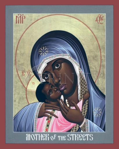 Mother of God: Mother of the Streets by Br. Robert Lentz, OFM