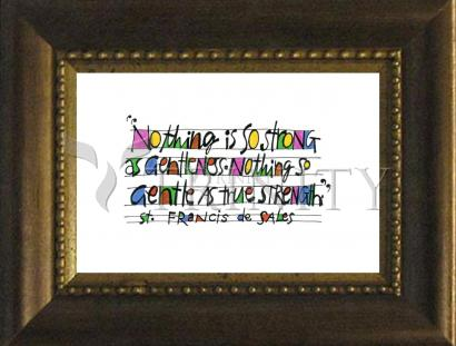 Desk Frame Bronze - Nothing Is So Strong As Gentleness by M. McGrath