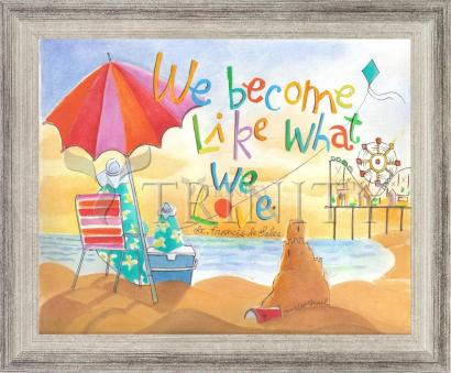 Wall Frame Silver Flat - We Become What We Love by M. McGrath