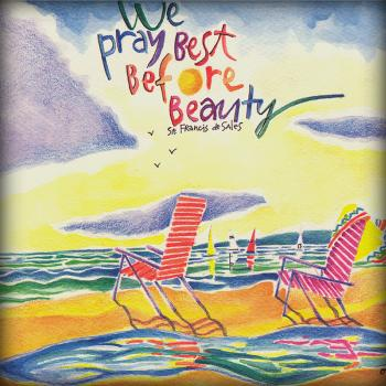 We Pray Best Before Beauty by Br. Mickey McGrath, OSFS