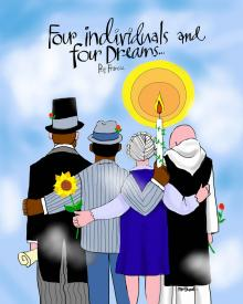 Four Individuals and Four Dreams by Br. Mickey McGrath, OSFS