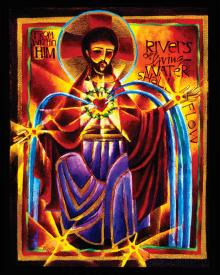 Rivers of Living Water by Br. Mickey McGrath, OSFS
