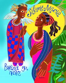Swahili Annunciation by Br. Mickey McGrath, OSFS