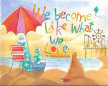 We Become What We Love by Br. Mickey McGrath, OSFS