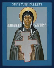 St. Clare of Assisi: Seraphic Matriarch by Br. Robert Lentz, OFM