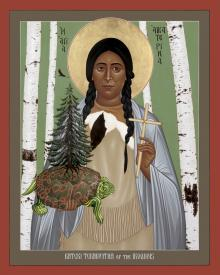 St. Kateri Tekakwitha of the Iroquois by Br. Robert Lentz, OFM