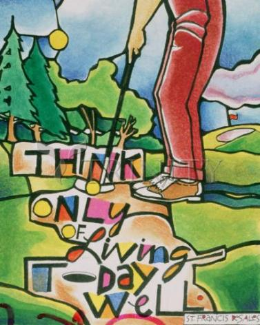 Giclée Print - Golfer: Think Only of Living Today Well by M. McGrath