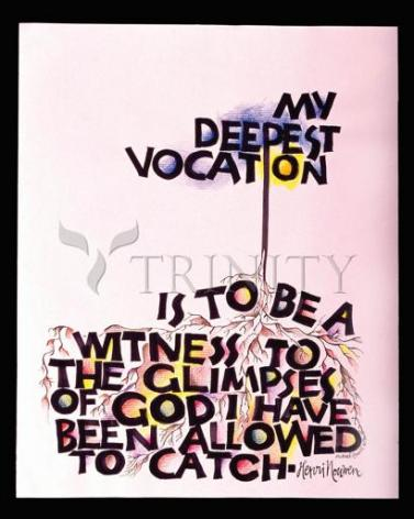Giclée Print - My Deepest Vocation by M. McGrath