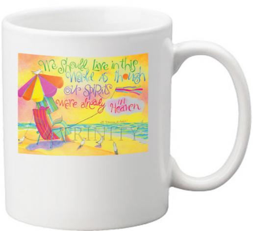 Coffee-Tea Mug - We Should Live In This World by M. McGrath