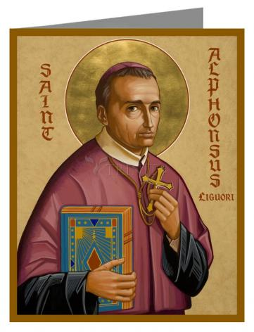 Custom Text Note Card - St. Alphonsus Liguori by J. Cole