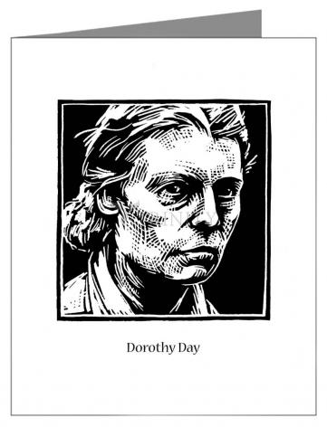 Custom Text Note Card - Dorothy Day by J. Lonneman
