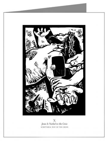 Custom Text Note Card - Scriptural Stations of the Cross 10 - Jesus is Nailed to the Cross  by J. Lonneman