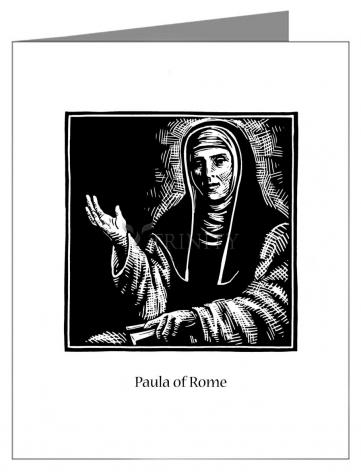 Custom Text Note Card - St. Paula of Rome by J. Lonneman