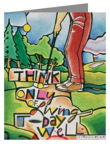 Custom Text Note Card - Golfer: Think Only of Living Today Well by M. McGrath
