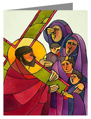 Custom Text Note Card - Stations of the Cross - 8 Jesus Meets the Women of Jerusalem by M. McGrath