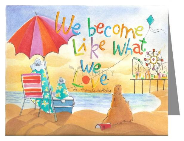 Custom Text Note Card - We Become What We Love by M. McGrath