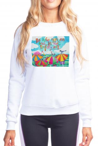 Sweatshirt - Be Who You Are by M. McGrath