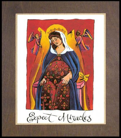 Wood Plaque Premium - Mary: Expect Miracles by M. McGrath