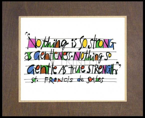 Wood Plaque Premium - Nothing Is So Strong As Gentleness by M. McGrath