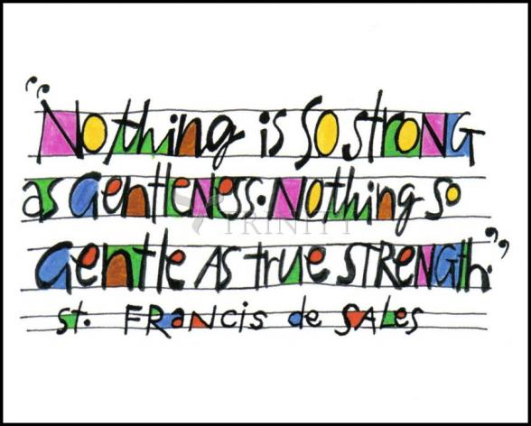 Wood Plaque - Nothing Is So Strong As Gentleness by M. McGrath